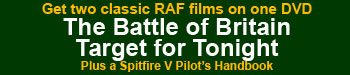 "Click here for more info on the ""Battle of Britain"" ""Target for Tonight"" DVD"