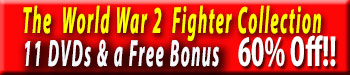 Save 50% on all our Fighter DVDs at Zenos's Flight Shop Video Store