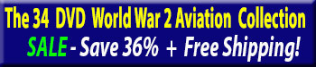 Save 66% on 32 World War 2 arcraft & air combat DVDs at Zeno's Flight Shop